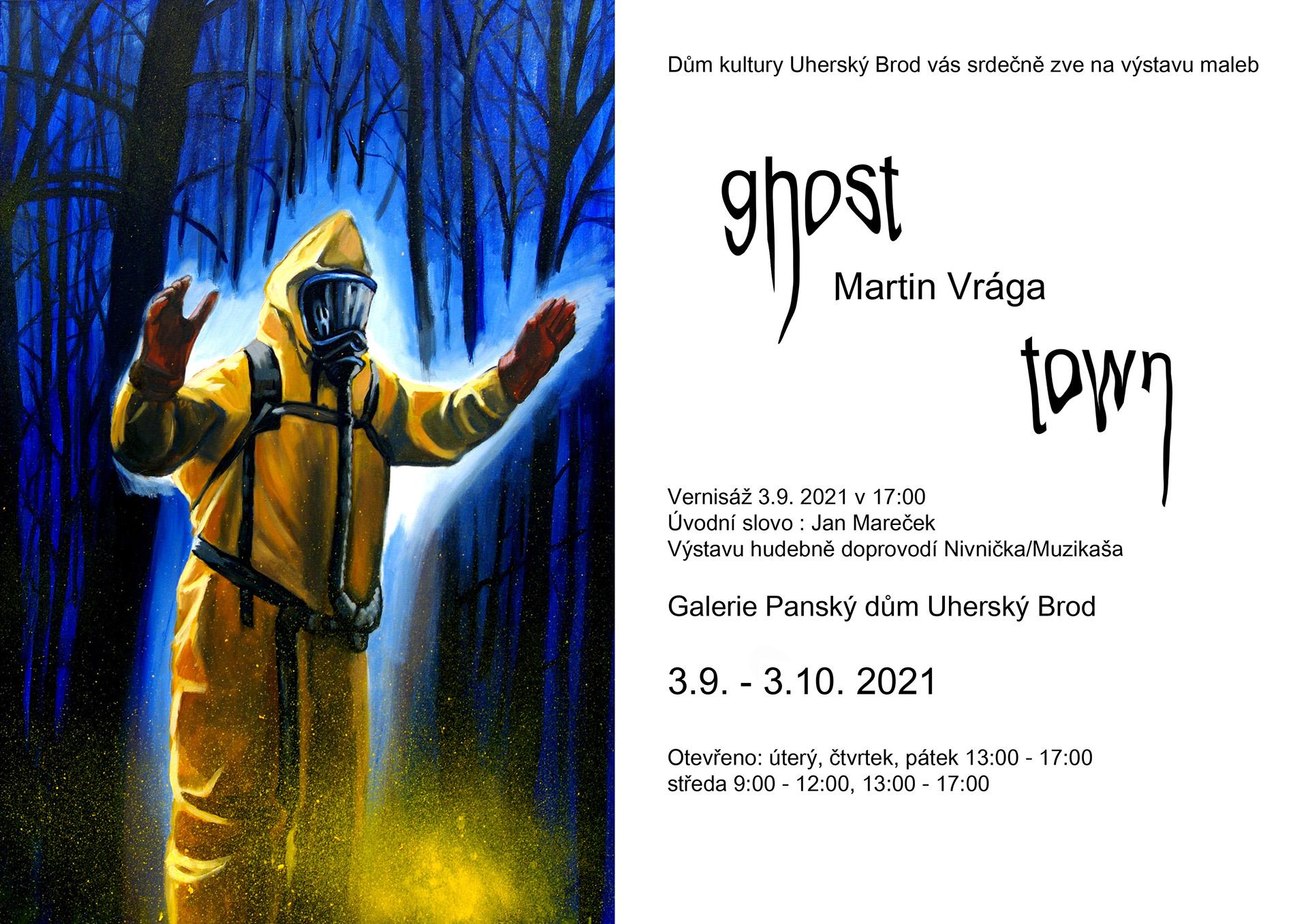 Martin Vrága - Město duchů - malba